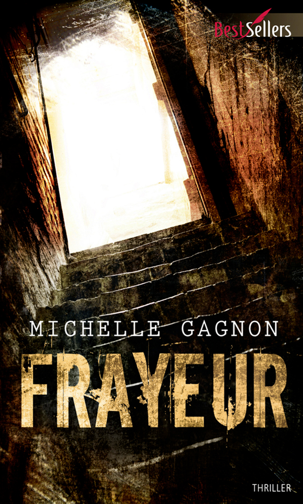 Michelle Gagnon - Frayeur / Collection BestSellers