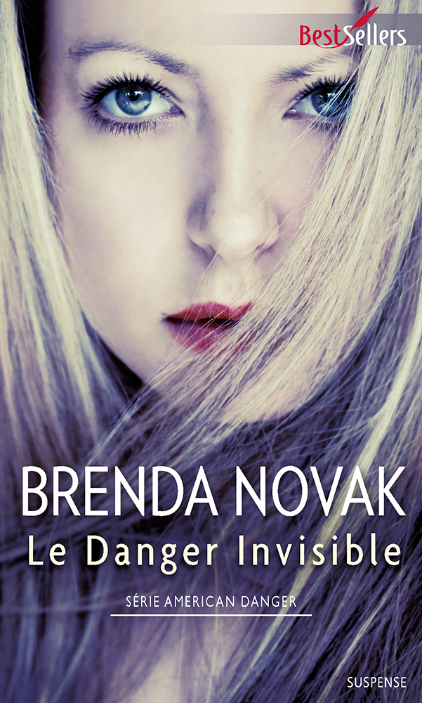 Brenda Novak - Le danger invisible / Collection BestSellers
