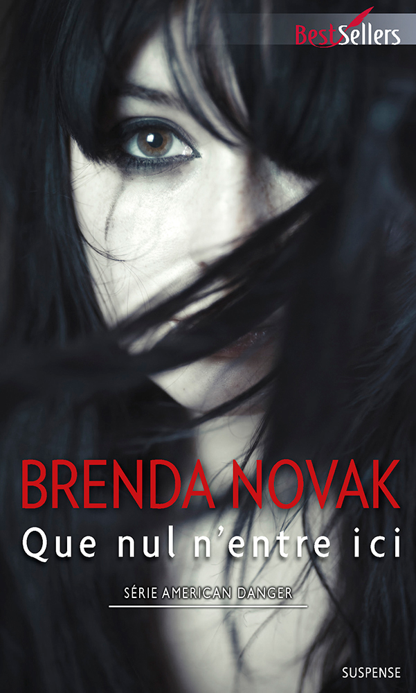 Brenda Novak - Que nul n'entre ici / Collection BestSellers