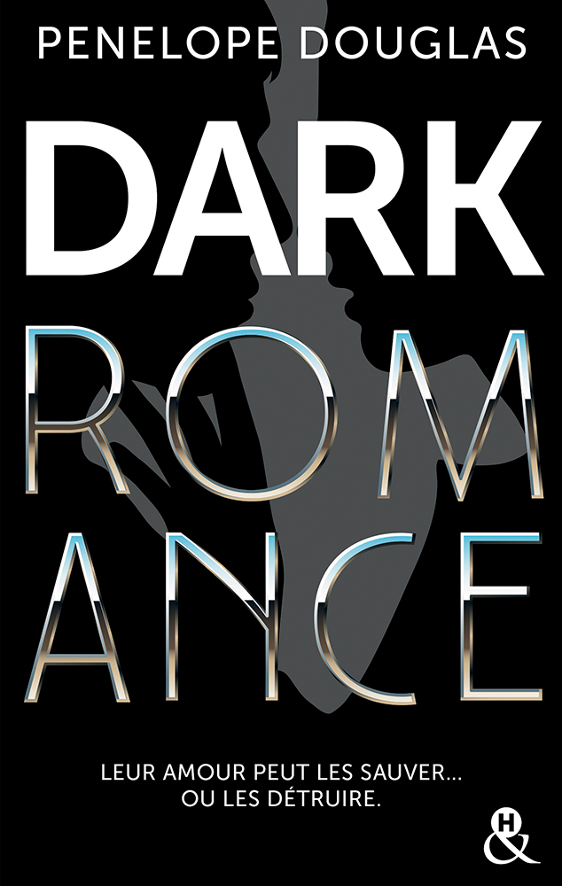 Pénélope Douglas - Dark Romance / Collection &H