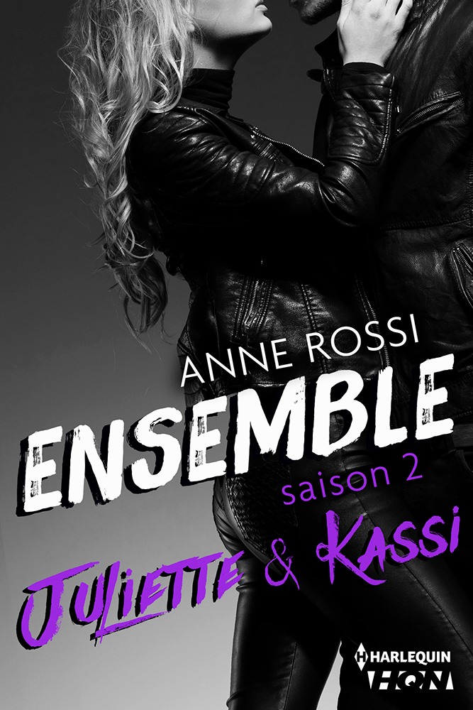 Anne Rossi - Ensemble saison 2, Juliette & Kassi / Collection HQN