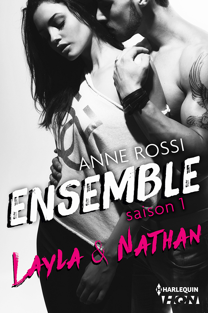Anne Rossi - Ensemble saison 1, Layla & Nathan / Collection HQN