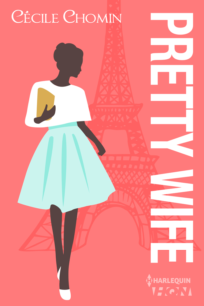 Cécile Chomin - Pretty Wife / Collection HQN