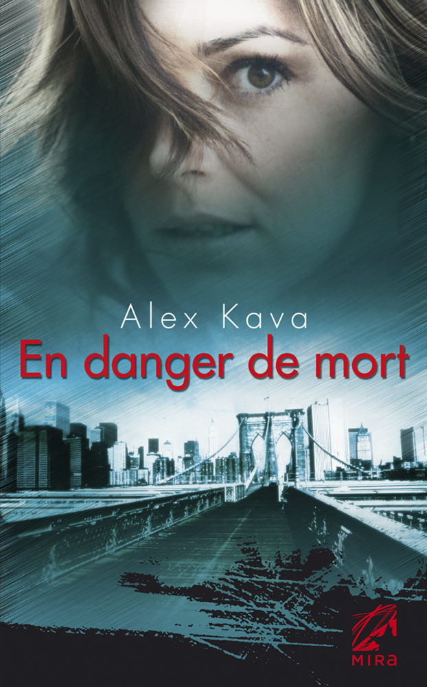 Alex Kava - En danger de mort / Collection MIRA