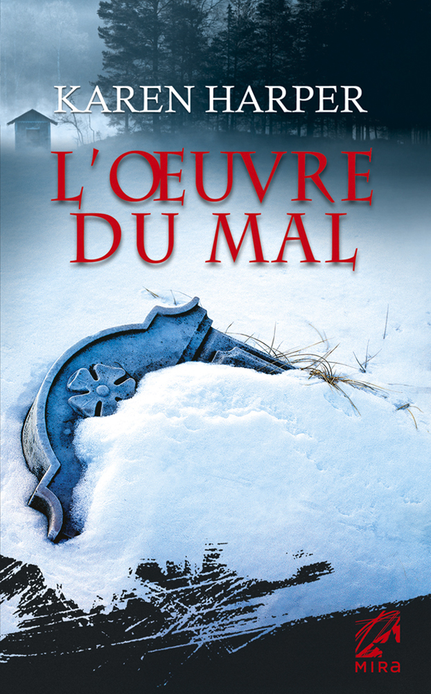 Karen Harper - L'œuvre du mal / Collection MIRA
