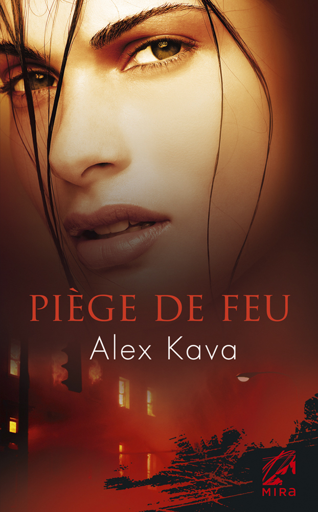 Alex Kava - Piège de feu / Collection MIRA