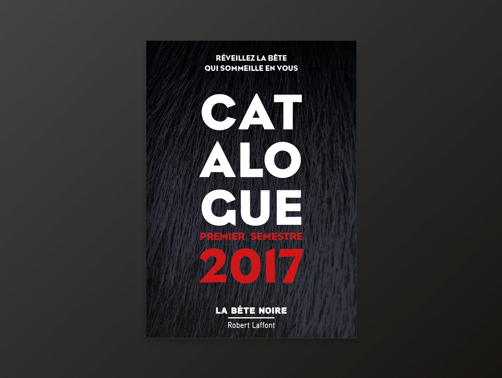 Catalogue collection La Bête Noire - couverture - éditions Robert Laffont - 2017