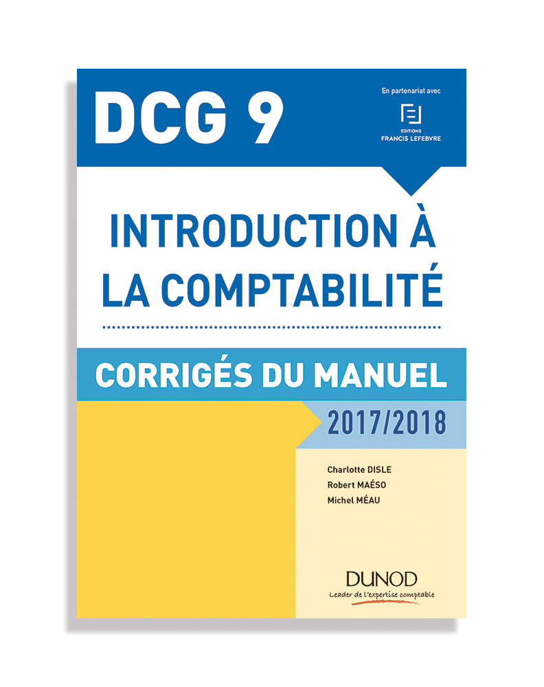 DCG 9 - Corrigés - Collection EXPERT SUP - éditions Dunod - 2017